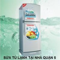 Sửa tủ lạnh tại quận 5